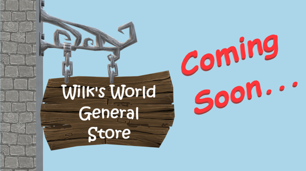 Wilk's World General Store sign, store is currently under construction and will be opening soon...